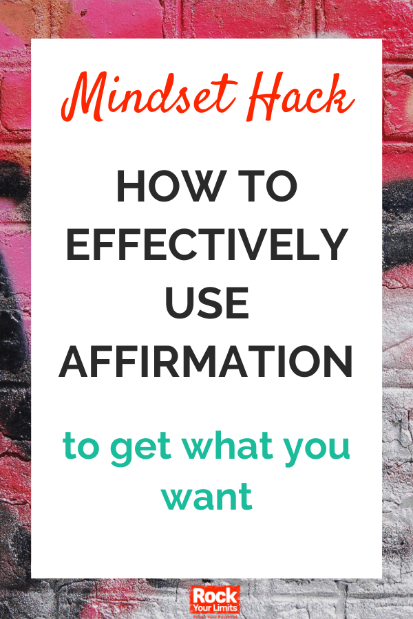 how to use affirmations properly with this mindset hack