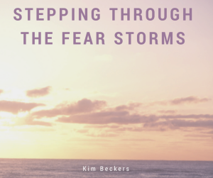 StepThroughTheFearStorms