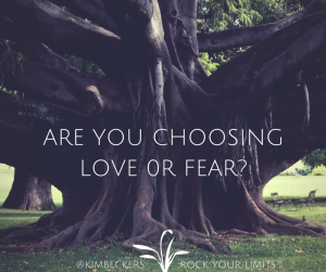 Are YOu Choosing Love 0r Fear_