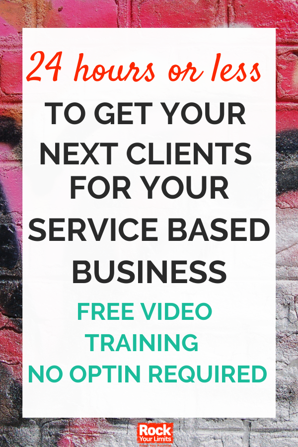 free video training shows you how to get a client in the next 24 hours