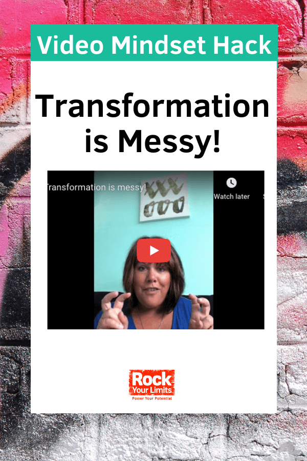 Transformation in mindset is messy business
