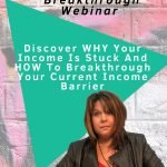 6 figure business breakthrough webinar discover why your income is stuck