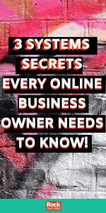 3 Systems Secrets Every Online Business Owner Needs to Know to increase productivity