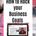 How to rock your business goals