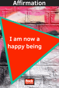 affirmation - I am now a happy being