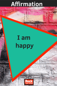 affirmation - i am happy