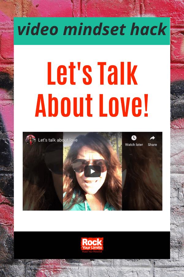 mindset hack lets talk about love