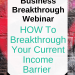 How to breakthrough your income barrier