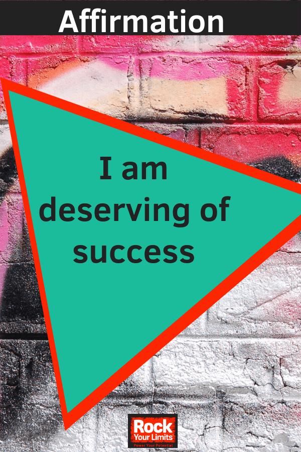 Affirmation - I am deserving