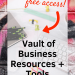 Vault of Business Resources to grow your business