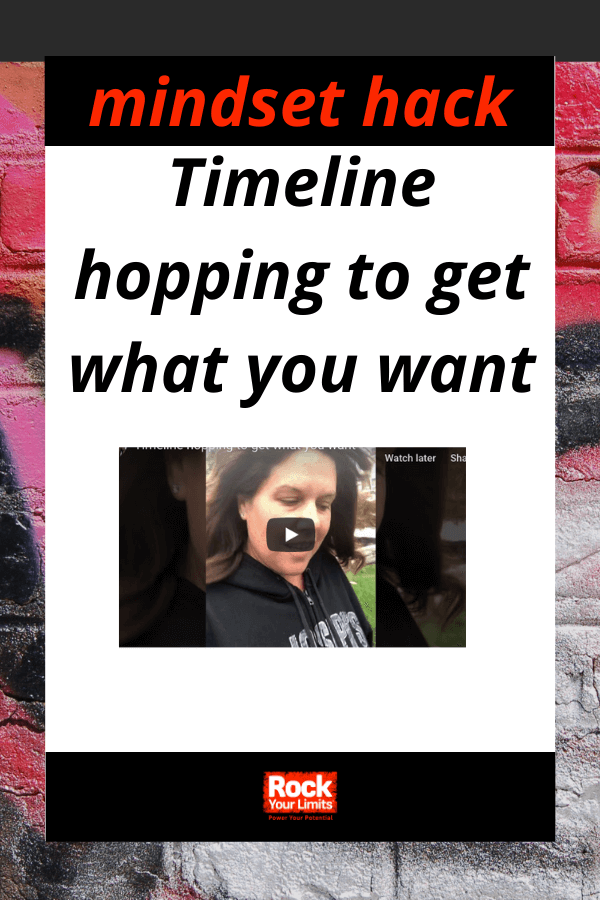 Timeline hopping to get what you want