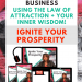 Ignite Your Prosperity by tapping into your inner wisdom!